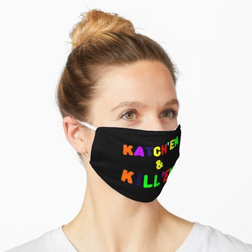 Katch em Kill em Maske