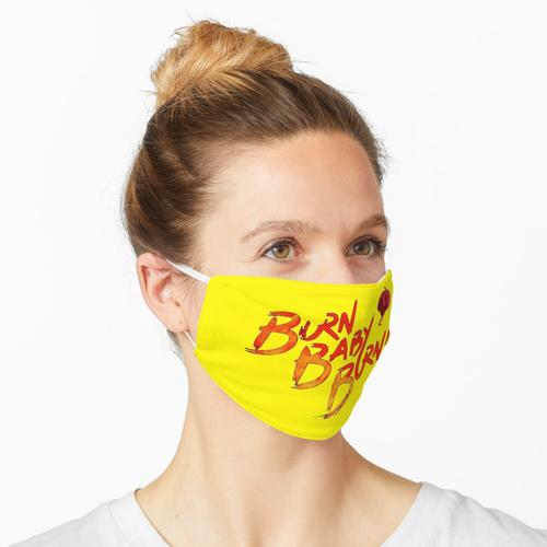BURN BABY BURN Maske