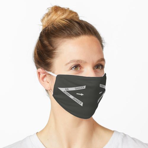 GEFAHR LUFTEINLASS Maske