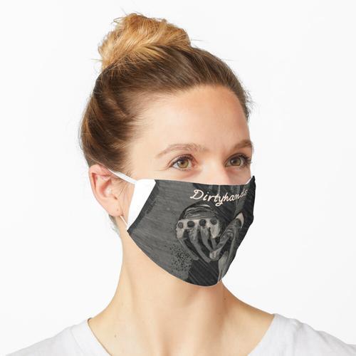 Dreckige Hände Maske