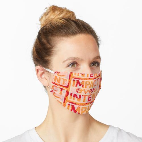 Auswirkungen auf die Absicht Maske