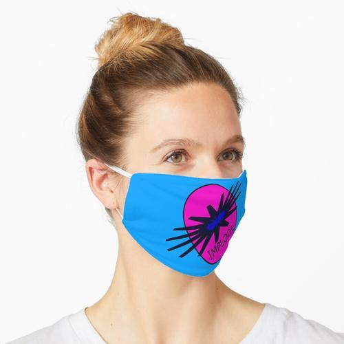Implodieren Maske