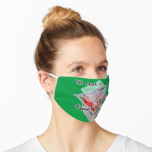 Salami Deckel Maske