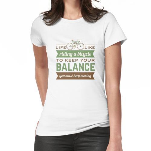 Fahrrad-Zitat Frauen T-Shirt