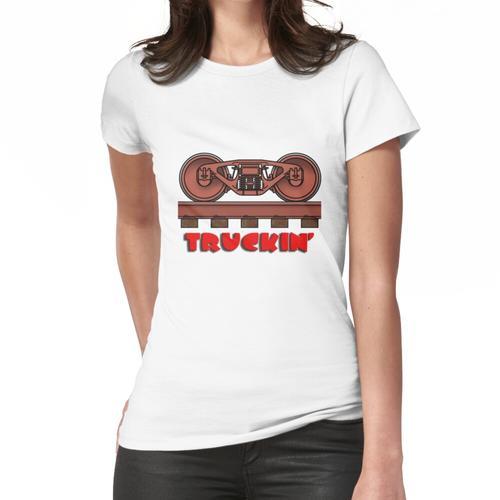 Truckin ', Eisenbahnwagen / Eisenbahndrehgestell Frauen T-Shirt