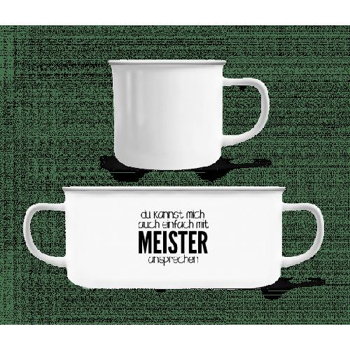 Sprich Mich Mit Meister An - Emaille-Tasse