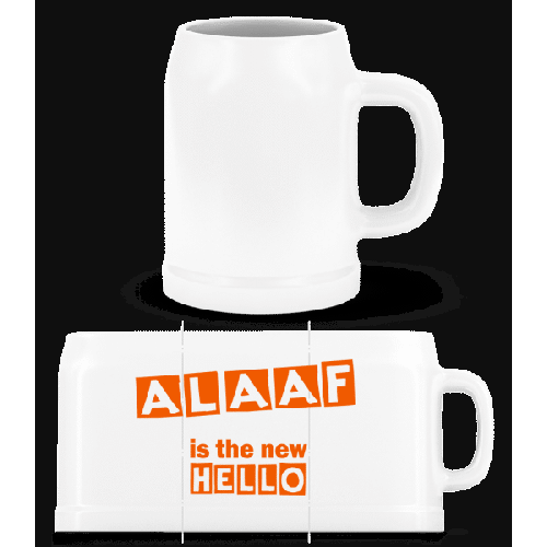 Alaaf Is The New Hello - Bierkrug