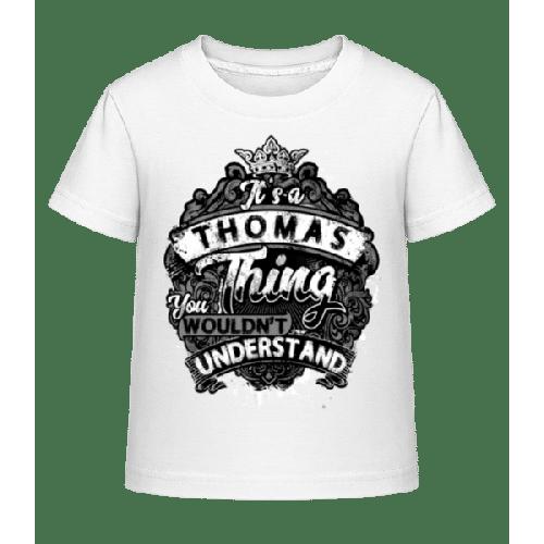 It's A Thomas Thing - Kinder Shirtinator T-Shirt