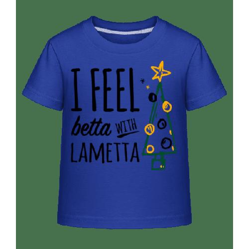 I Feel Betta With Lametta - Kinder Shirtinator T-Shirt