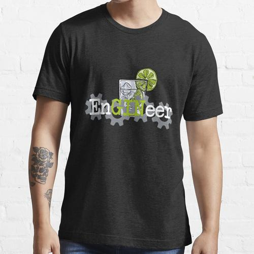 Gin Tonic Wacholderschnaps Ingenieur Essential T-Shirt