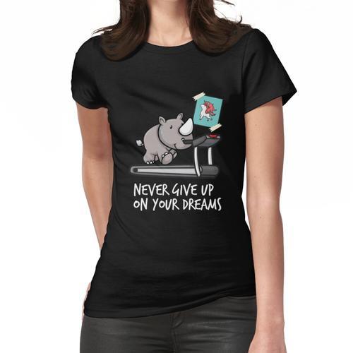 Gib nie deine Träume auf - Nashorn auf Laufband wie Einhorn Frauen T-Shirt