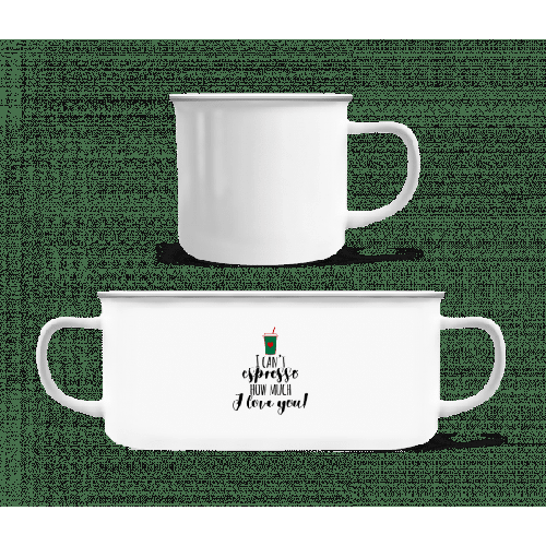 I Can't Espresso - Emaille-Tasse