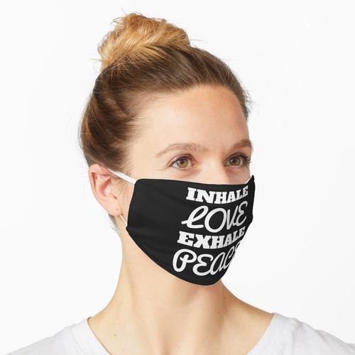 Inhalieren Liebe Ausatmen Frieden T-Shirts und mehr! Maske