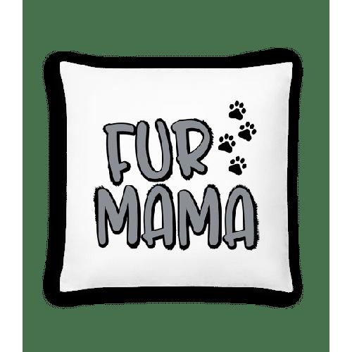 Fur Mama - Kissen