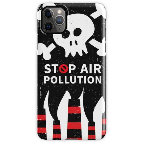Luftverschmutzung stoppen iPhone 11 Pro Max Handyhülle