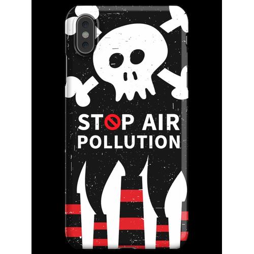 Luftverschmutzung stoppen iPhone XS Max Handyhülle