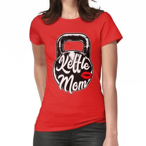 Kettlebell Kettle Mom Gym Training Frauen T-Shirt