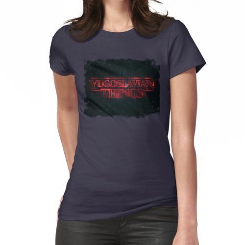 Jugoslawische Dinge Frauen T-Shirt