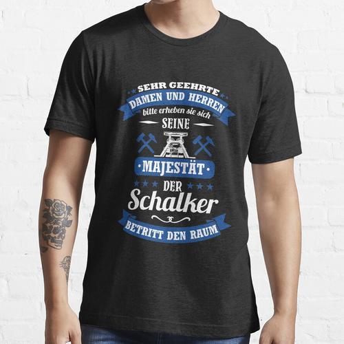 Schalke Spruch für Schalker: Seine Majestät Trikot Essential T-Shirt