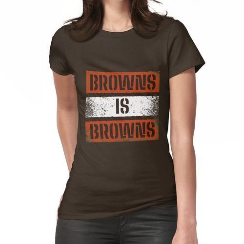 Das Braun ist das Braun T-Shirt Frauen T-Shirt