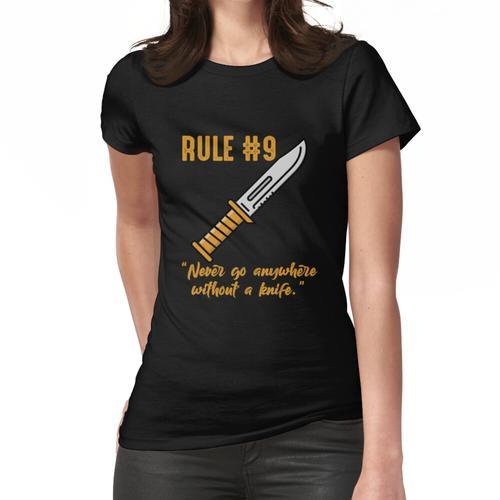 Gibbs Regel Nr. 9 (immer ein Messer tragen) Frauen T-Shirt
