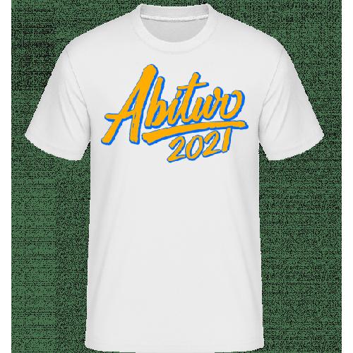 Abitur 2021 - Shirtinator Männer T-Shirt
