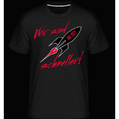 Abi 2021 Wir Sind Schneller - Shirtinator Männer T-Shirt