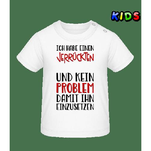 Kein Problem Ihn Einzusetzen - Baby T-Shirt
