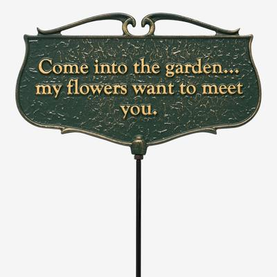 Come Into The Garden My Flowers Want To Meet You - Garden Sign by Whitehall Products in Green