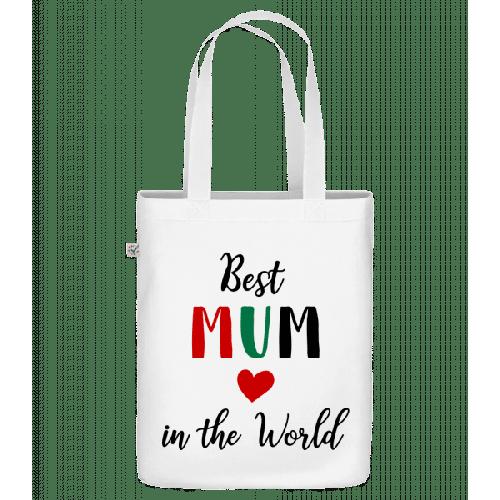 Best Mum In The World - Bio Tasche