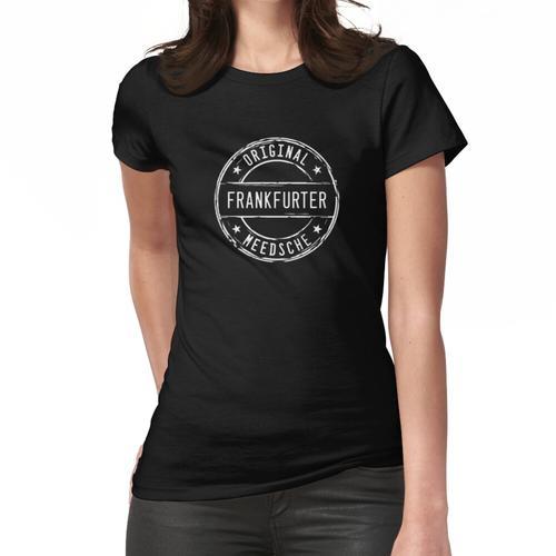 Frankfurt Frankfurter Mädchen Mädel Meedsche Frauen T-Shirt