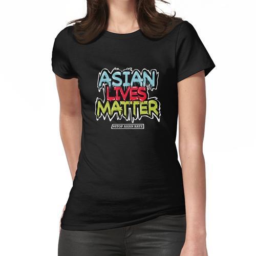 Asiatisches Leben ist wichtig und stoppt asiatischen Hass Frauen T-Shirt
