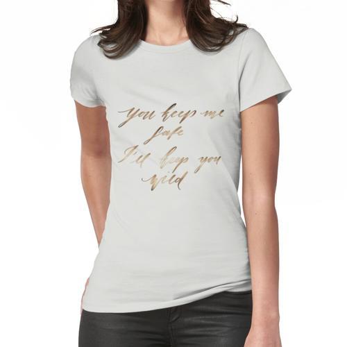 Du beschützt mich, ich schütze dich wild Frauen T-Shirt