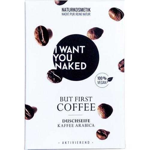 I Want You Naked Duschseife BUT FIRST COFFEE Kaffee & Mandelöl 100 g Badeseife